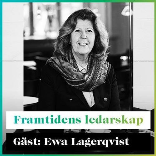 Framtidens Ledarskap med Ewa Lagerqvist
