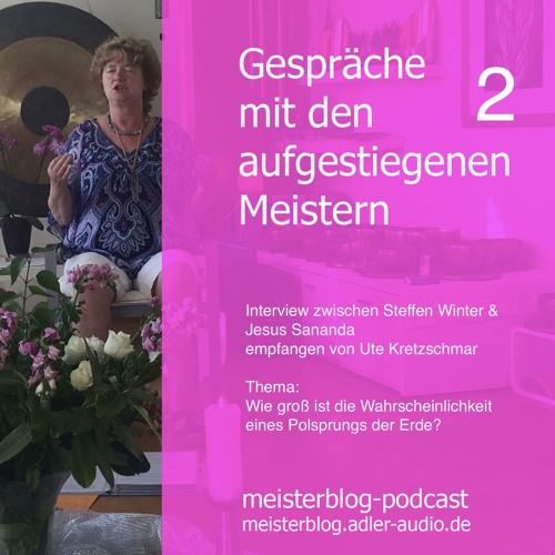 Hörprobe Gespräche mit den aufgestiegenen Meistern 2, Thema Polsprung