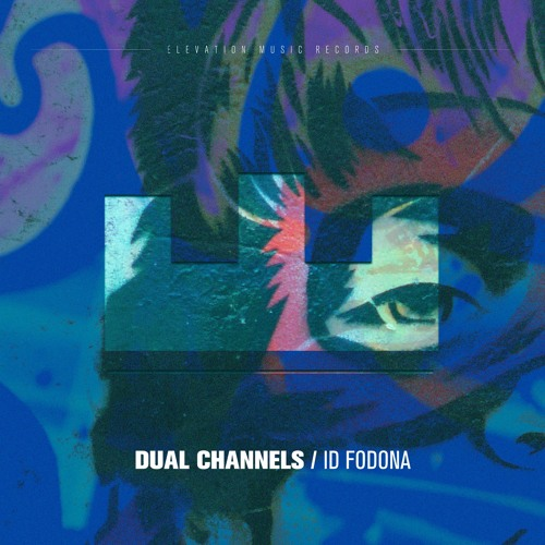 Dual Channels - ID Fodona