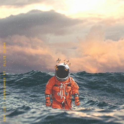 Hurricanes (ft. Ollie Sloan)