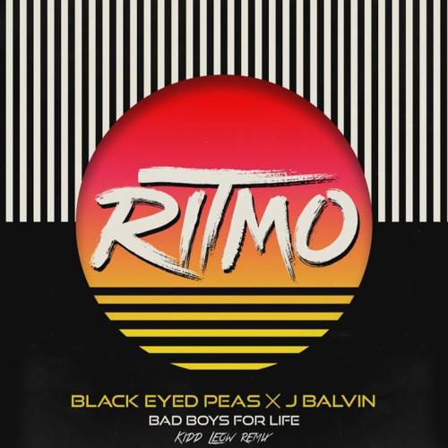 Black Eyed Peas X J Balvin - RITMO (Bad Boys For Life) (Kidd Leow remix - CLEAN)