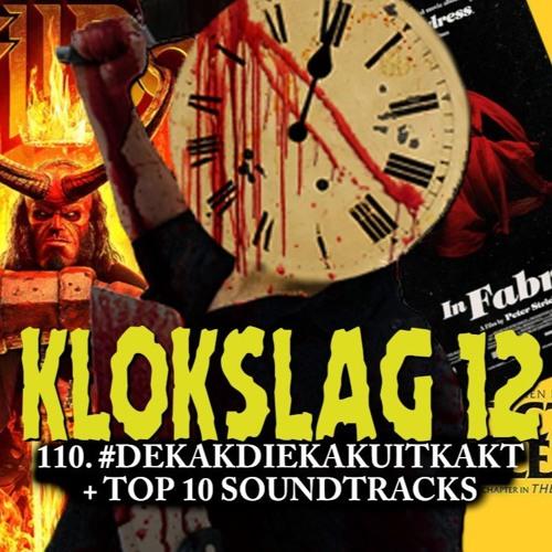 110 #dekakdiekakuitkakt & Top 10 Horror soundtracks