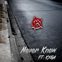 Never Knew Ft. Kxga