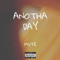 Anotha Day