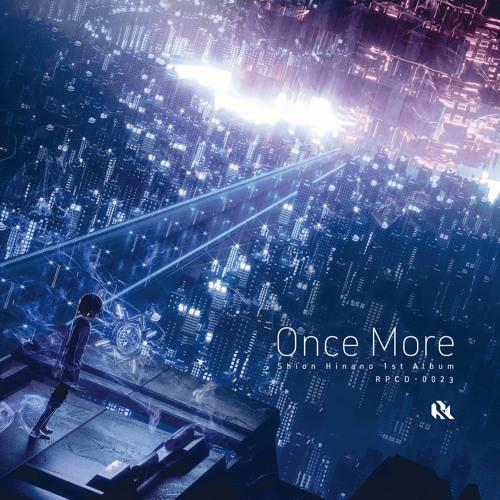 """[RPCD-0023] Shion Hinano 1st solo Album """"Once More"""" - XFD"""