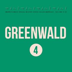 Greenwald - SNIPPCAST #4