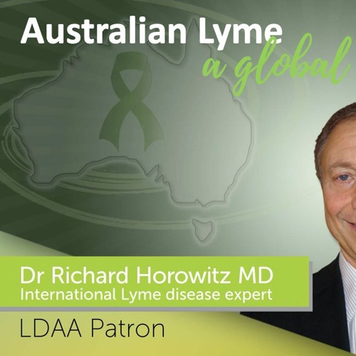 Dr Richard Horowitz – Australian Lyme, A Global View