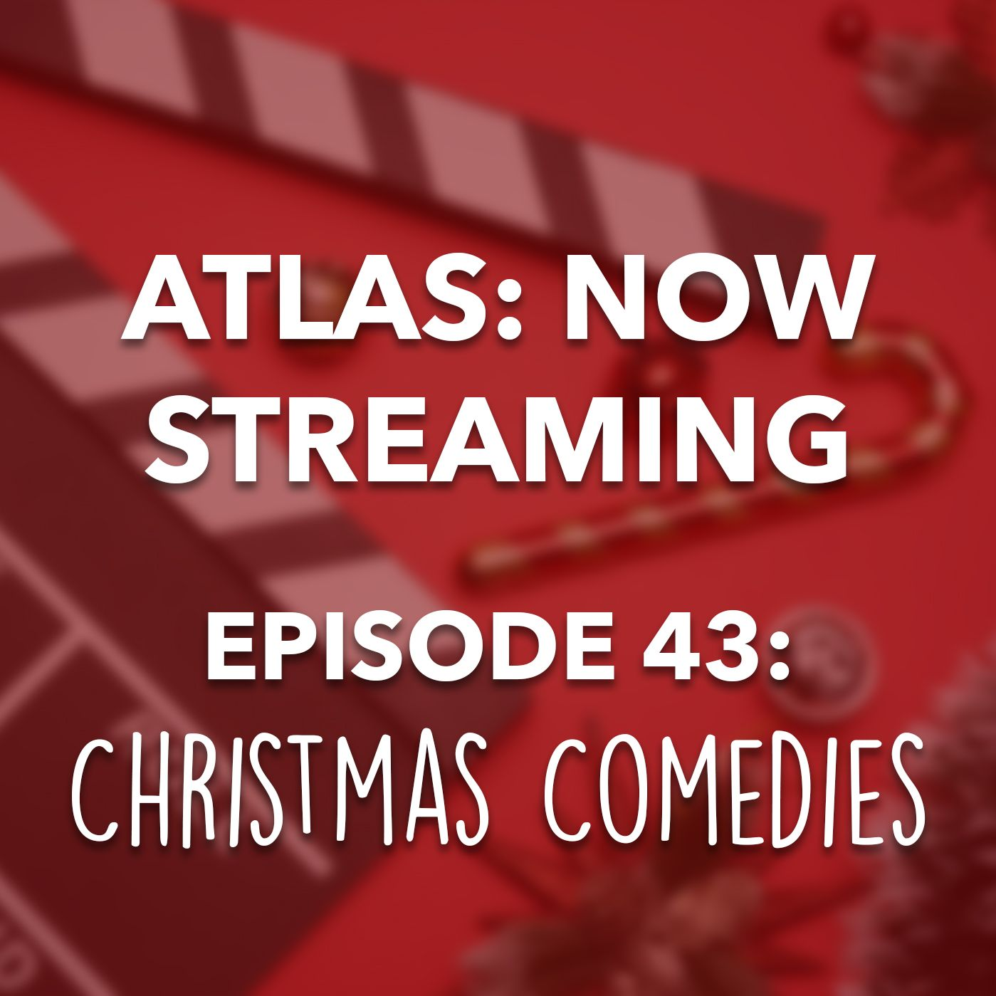 Christmas Comedies - Atlas: Now Streaming 43