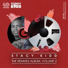STACY KIDD THE REMIXES ALBUM VOL: 2