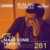Make Some Trance 281 (Radio Show)