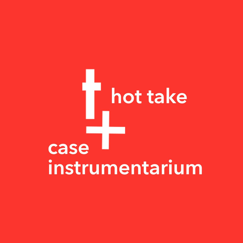 HotTake: Case Instrumentarium
