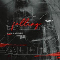 Trevor Daniel - Falling (Black Station Remix)