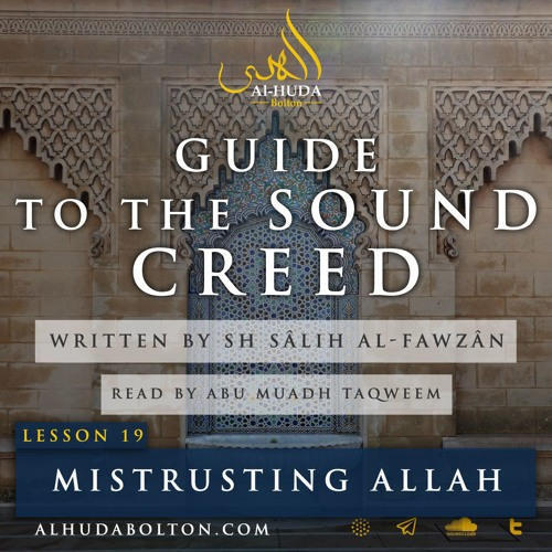 Sound Creed #19: Mistrusting Allah