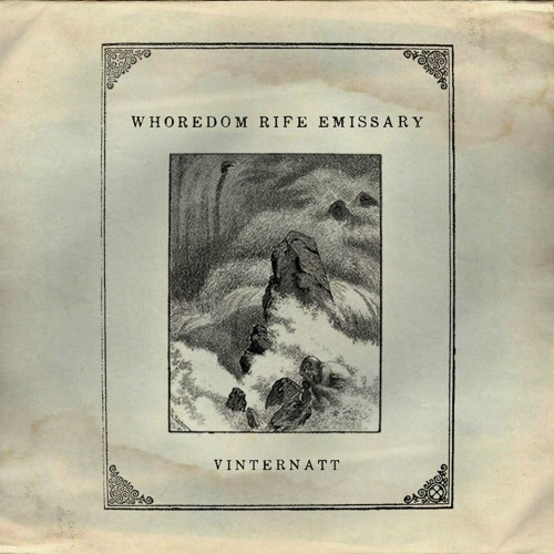 Whoredom Rife Emissary - Vinternatt