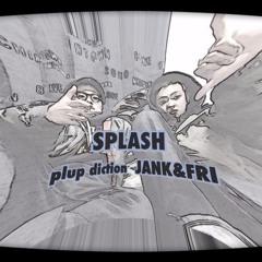 SPLASH  pulp diction  DEMO