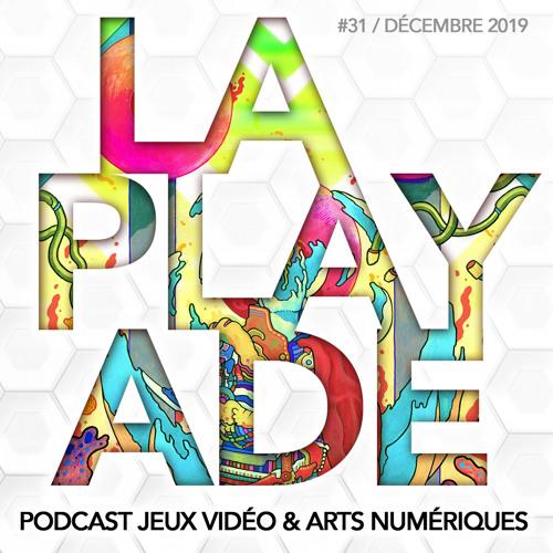 La Playade #31 (Décembre 2019) dans les coulisses de Devolver avec Baptiste Peyron