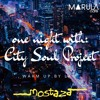 Download Mostaza Presents: One Night With 'City Soul Project' at Marula Cafe (Warm Up by The Flying Robin) Mp3