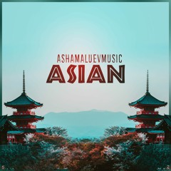 Asian - Relaxing Background Music For YouTube Videos and Films (DOWNLOAD MP3)