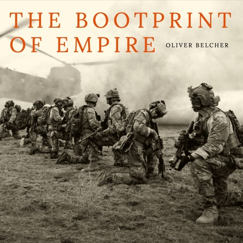 #225 | The Bootprint Of Empire: The Environmental Impacts Of The US War Machine w/ Oliver Belcher