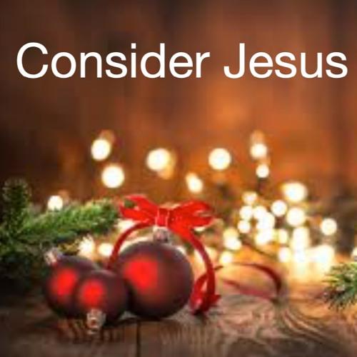 Consider Jesus - part 2 (preacher: Keith Cooper)
