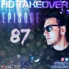 Download Young Tye Presents - HD Takeover Radio 87 Mp3