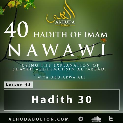 40 Hadith #48: Hadith 30