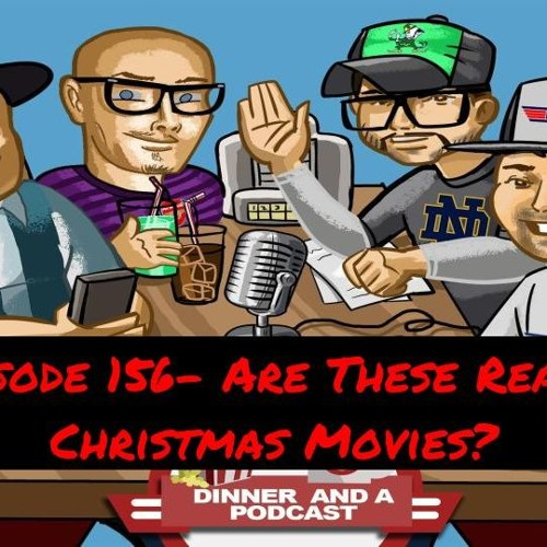 Episode 156- Are These Really Christmas Movies?