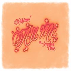 All Me feat. Keyshia Cole