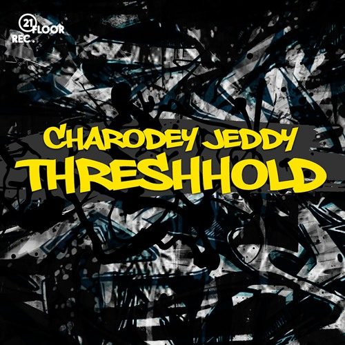 Charodey Jeddy - Threshhold | Free Download