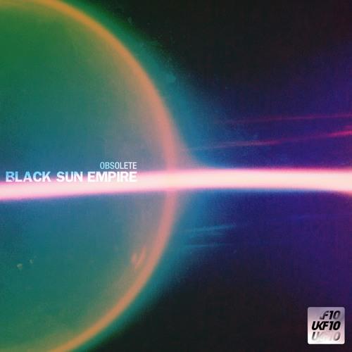 Black Sun Empire - Obsolete [Free Download]