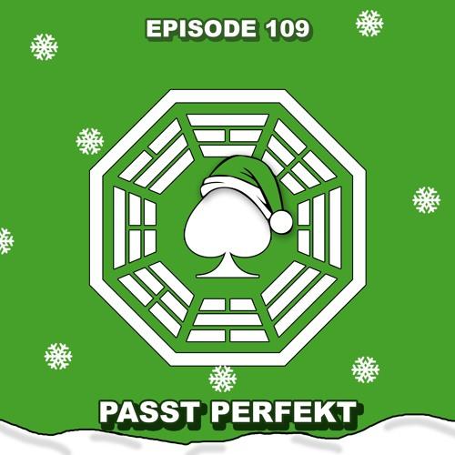 Episode 109 - Passt Perfekt