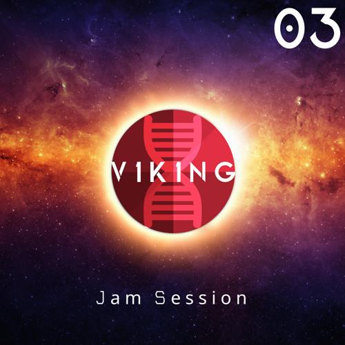 """V1K1NG   E3-P2 """"Jam Session"""""""