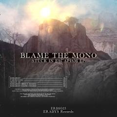 Blame The Mono - Molly GF (Original mix)