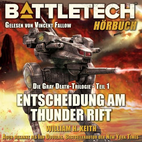 Battletech - Entscheidung am Thunder Rift - von William H. Keith - Hörprobe (Hörbuch)