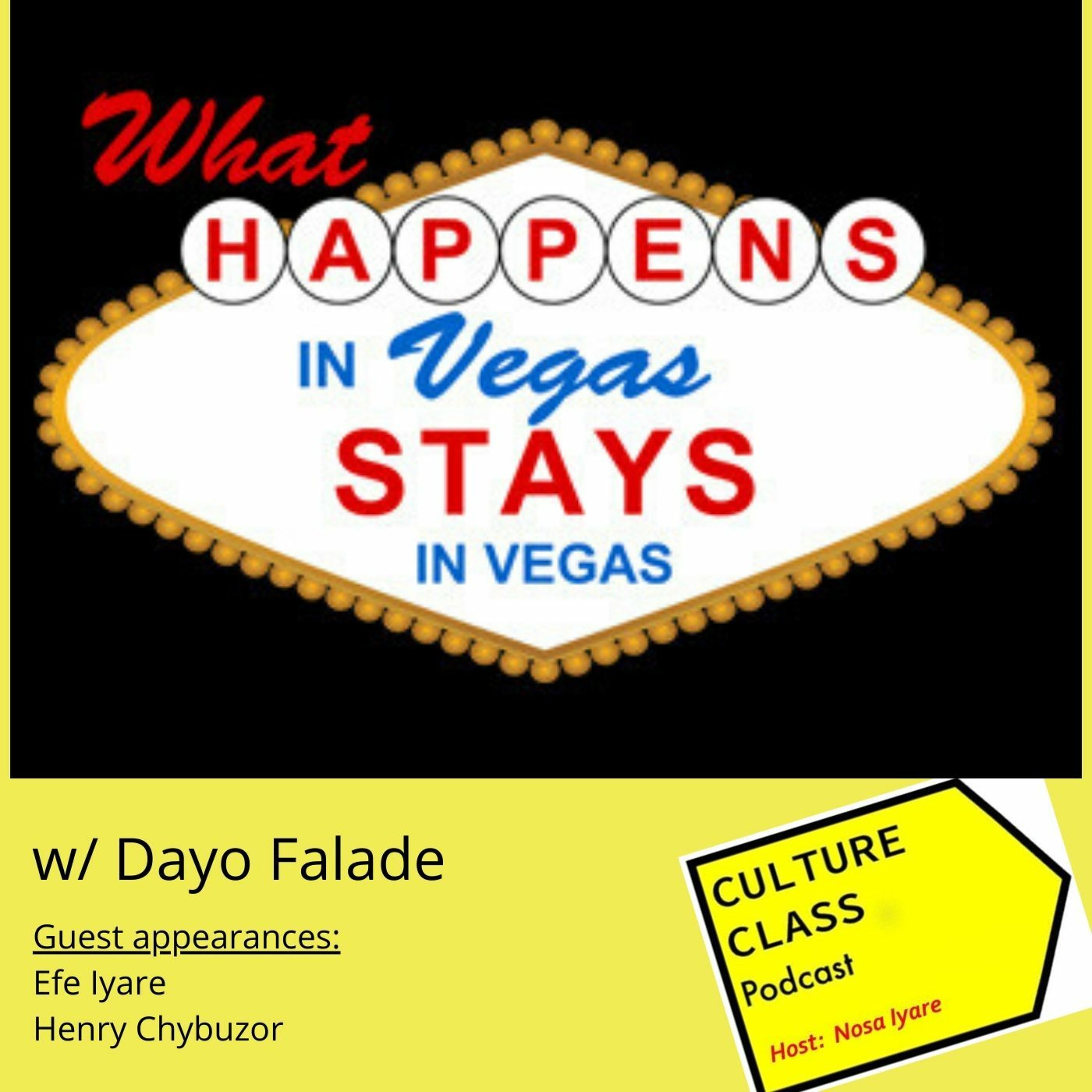 Ep 053- What Happens in Vegas (w/ Dayo Falade)