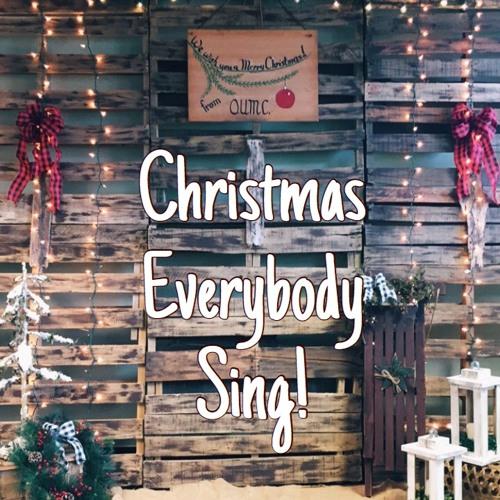 Christmas, Everybody Sing