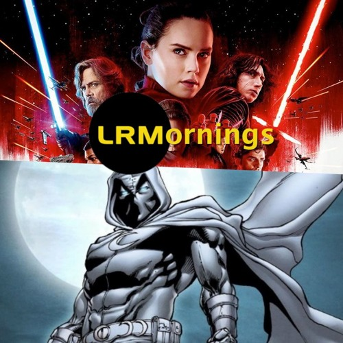 There's A Moonkight Casting Rumor And Did Rian Johnson Really Answer Any Questions?   LRMornings
