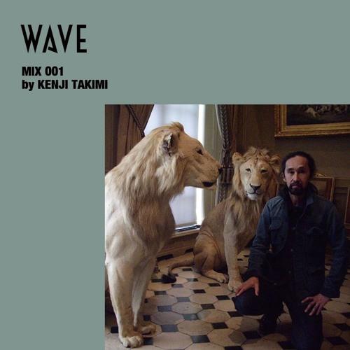 WAVE MIX 001 by KENJI TAKIMI