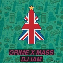 IAM - Grime X Mas