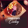 Download Cooking - Happy and Uplifting Background Music For Videos (DOWNLOAD MP3) Mp3