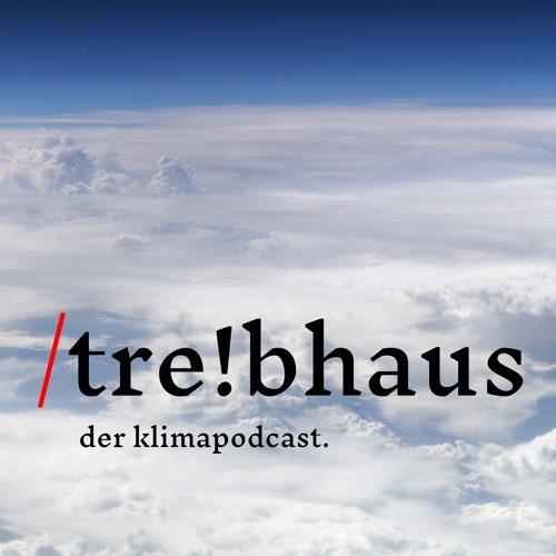 «tre!bhaus - der klimapodcast» (1)