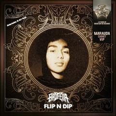 MARAUDA - CASKET VIP (BADFELLA FLIP N DIP)
