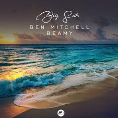 Ben Mitchell, Beamy - Big Sur (Original Mix)