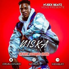 NISKA - BATIMENT REMIX GOUYAD 2020 BY N'JEEX BEATZ