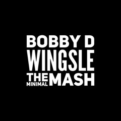 The Minimal Mash - Dazzler & Wingsle