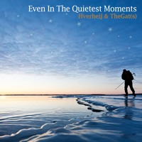 Even In The Quietest Moments | Hverheij & TheGat(s) Artwork