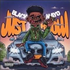 Black Mayo - Jus' Know Ft. 2Dayz
