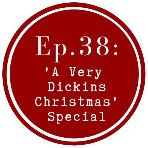 Get Lit Episode 38: Charles Dickens