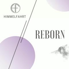 Himmelfahrt- Reborn (FREE DOWNLOAD)