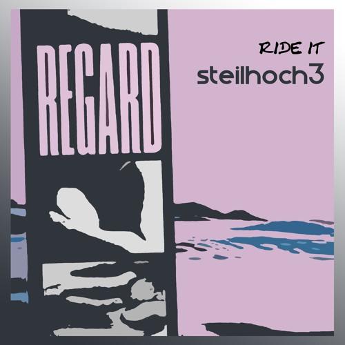 Regard - Ride It [Steilhoch3 Remix] (Extended Remix)